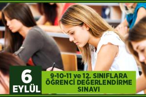 9-10-11 ve 12. Sınıflara Öğrenci Değerlendirme Sınavı